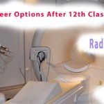 Bachelor of Science (B.Sc.) in Radiography Courses Fee, Eligibility and Salary